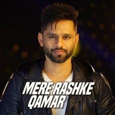 Mere Rashke Qamar - Karaoke Mp3 - Rahul Vaidya