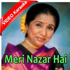 Meri Nazar Hai Tujhpe - Mp3 + VIDEO Karaoke - Asha Bhonsle - The Burning Train