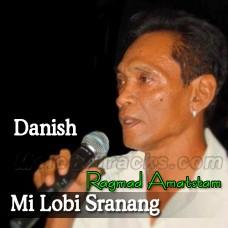 Mi Lobi Sranang - Danish Language - Mp3 Karaoke - Ragmad Amatstam