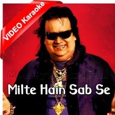 Milte Hain Sab Se - Mp3 + VIDEO Karaoke - Bappi Lehiri - Keh Do Pyar Hai