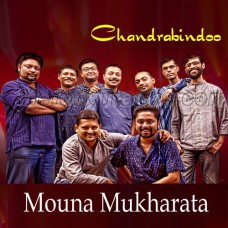 Mouna Mukharata - Karaoke Mp3 - Chandrabindoo - Bangla