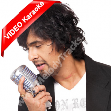 Chori chori chupke se - MP3 + VIDEO Karaoke - Sonu Nigam
