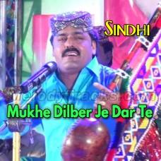 Mukhe Dilber Je Dar Te - Karaoke Mp3 - Dilsher Tewno - Sindhi