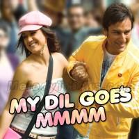 My Dil Goes Mmmm - Karaoke Mp3 - Shaan - Gayatri Ganjawala
