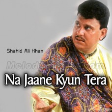 Na Jaane Kyon Tera - Karaoke Mp3 - Shahid Ali Khan - Cover Attaullah