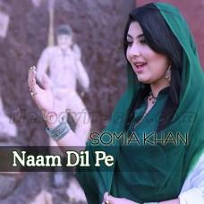 Naam Dil Pe - Karaoke Mp3 - Pakistani National Patriotic - Somia Khan