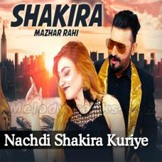 Nachdi Shakira Kuriye - Karaoke Mp3 - Mazhar Rahi