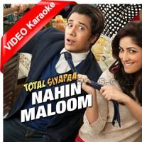 Nahi Maloom - Mp3 + VIDEO Karaoke - Ali Zafar - Fariha Parvez