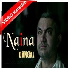 Naina - Mp3 + VIDEO Karaoke - Arijit Singh - Dangal