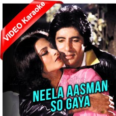 Neela Aasmaan So Gaya - Mp3 + VIDEO karaoke - Amitabh Bachchan - Male Version