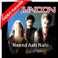 Neend Aati Nahi - Mp3 + VIDEO Karaoke - Junoon