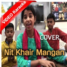 Nit Khair Mangan - Cover - Mp3 + VIDEO Karaoke - Maithili Thakur - Sufi