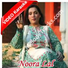 Lokan do do yaar banaye - Mp3 + VIDEO Karaoke - Noora Lal