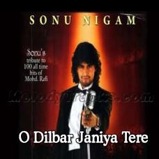 O Dilbar Janiye Tere Hain Hum - Karaoke Mp3 - Sonu Nigam - Haseena Maan Jayegi - Rafi