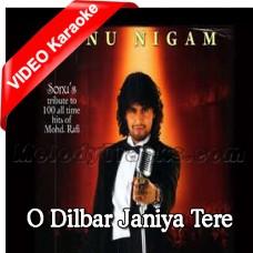 O Dilbar Janiye Tere Hain Hum - Mp3 + VIDEO Karaoke - Sonu Nigam - Haseena Maan Jayegi - Rafi