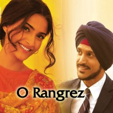 O Rangrez - Karaoke Mp3 - Javed Bashir - Shreya Ghoshal
