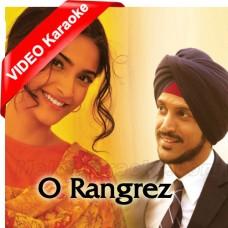 O Rangrez - Mp3 + VIDEO Karaoke - Javed Bashir - Shreya Ghoshal