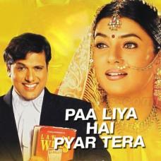 Pa Liya Hai Pyar Tera - Karaoke Mp3 - Udit Narayan - Alka Yagnik