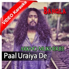 Paal Uraiya De - Mp3 + Video Karaoke - Arko Mukherjee - Bangla