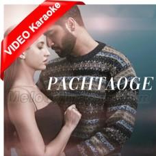 Pachtaoge - Mp3 + VIDEO Karaoke - Arijit Singh - Jaani Ve