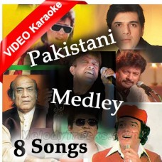 Pakistani Medley - Mp3 + Video Karaoke - Mix Singers - 8 Songs