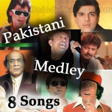 Pakistani Medley - Karaoke Mp3 - Mix Singers - 8 Songs