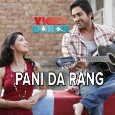 Pani Da Rang Vekh Ke - Karaoke Mp3 - Ayushmann Khurrana - 2012
