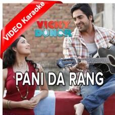 Pani Da Rang Vekh Ke - Mp3 + Video Karaoke - Ayushmann Khurrana - 2012