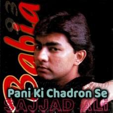 Pani Ki Chadron Se - Karaoke Mp3 - Sajjad Ali