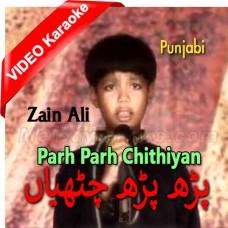 Parh Parh Chithiyan Yaar Diyan - Mp3 + VIDEO Karaoke - Zain Ali - Punjabi