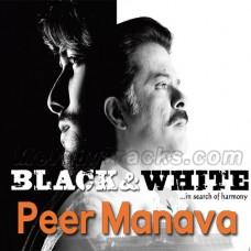 Peer Manava - Karaoke Mp3 - Sukhwinder Singh Feat Shradha Pandit