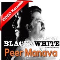 Peer Manava - Mp3 + VIDEO Karaoke - Sukhwinder Singh Feat Shradha Pandit