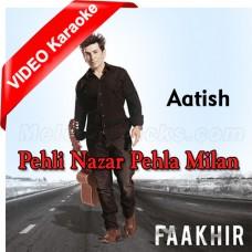 Pehli Nazar Pehla Milan - Mp3 + VIDEO Karaoke - Fakhir