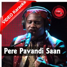 Pere Pavandi Saan - Mp3 + VIDEO Karaoke - Mithu Tahir - Coke Studio