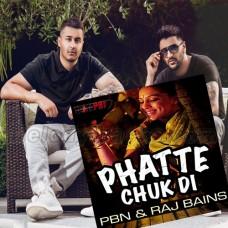 Phatte Chuk Di - Bhangra - Karaoke Mp3 - PBN - Raj Bains
