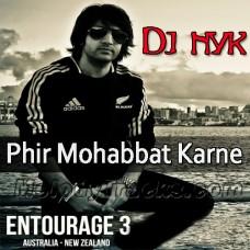 Phir Mohabbat Karne Laga Hai - Karaoke Mp3 - Dj Nyk Entourage3