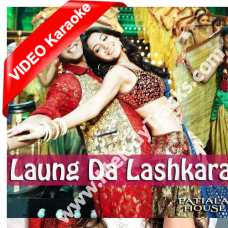 Laung da lashkara - Mp3 + VIDEO Karaoke - Jassi - Patiala House - Punjabi Bhangra