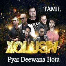 Pyar Deewana Hota Hai - Karaoke Mp3 - XQLUSIV - Tamil / Bhojpuri