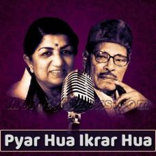 Pyar Hua Ikrar Hua - Karaoke Mp3 - Lata Mangeshkar - Manna Dey