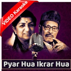 Pyar Hua Ikrar Hua - Mp3 + VIDEO Karaoke - Lata Mangeshkar - Manna Dey