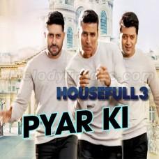 Pyar Ki Ma Ki - Karaoke Mp3 - Nakash Aziz - Housefull 3