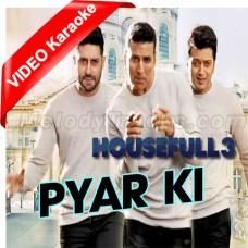 Pyar Ki Ma Ki - Mp3 + VIDEO Karaoke - Nakash Aziz - Housefull 3