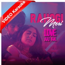 Rahogi Meri - Mp3 + VIDEO Karaoke - Arijit Singh - Love Aaj Kal