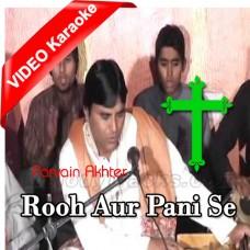 Rooh Aur Pani Se - Mp3 + VIDEO Karaoke - Pervaiz Akhtar - Christian Qawali