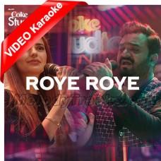 Roye Roye Naina Mere - Mp3 + VIDEO Karaoke - Sahir Ali Bagga - Momina Mustehsan - Coke Studio