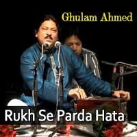 Rukh Se Parda Hata De Saqiya - Improvized Version - Karaoke Mp3 - Ghulam Ahmed Khan