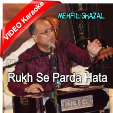 Rukh Se Parda Hata De - Improvized Version - Mp3 + VIDEO Karaoke - Rizwan Wali Muhammad