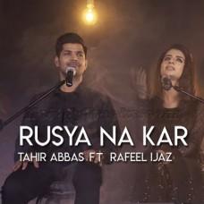Rusya Na Kar - Karaoke Mp3 - Tahir Abbas - Rafeel Ijaz