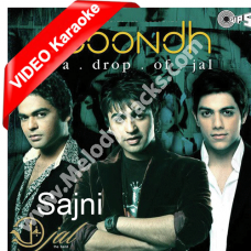 Sajni pass bulao na - Boondh - Mp3 + VIDEO Karaoke - Farhan Saeed