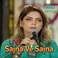 Sajna Ve Sajna - Live - Karaoke Mp3 - Hadiqa Kiyani - Virsa Heritage Revived